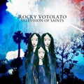 Rocky Votolato - Television of saints (Green Hell...