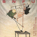 SNFU - ... if you swear youll catch no fish - cd