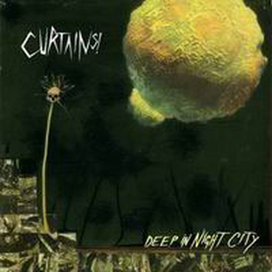 Curtains - Deep In Night City