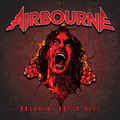 Airbourne - Breakin´Outta Hell