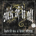 Sick Of It All - Based on a true story - lp