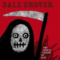 Dale Crover - The Fickle Finger Of Fake