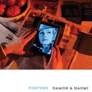 Damon & Naomi - Fortune