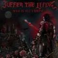 Suffer The Living - War is all i know - cd