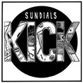 Sundials - Kick - 10