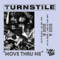 Turnstile - Move Thru Me - 7