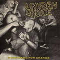 Uniform Choice - Screaming for Change - lp