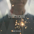 Wake The Dead - Under The mask - lp