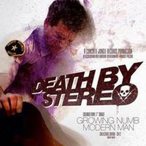 Death By Stereo - Growing Numb/Modern Man