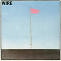 Wire - Pink Flag - lp