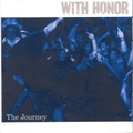 With Honor - The journey - cd