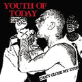 Youth Of Today - Cant close my Eyes - col. lp