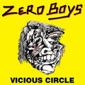 Zero Boys - Vicious circle - lp