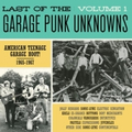 v/a - Last of the garage punk unknowns Vol. 1 - lp