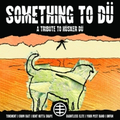 v/a - Something to Dü: Tribute to Hüsker Dü - 7