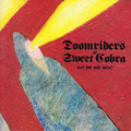 Doomriders / Sweet Cobra - split - 7