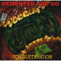 Demented Are Go - Hellucifernation