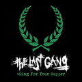 Last Gang, The - Sing For Your Supper