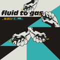 Fluid To Gas - On Air e.p. col 7