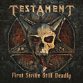 Testament - First Strike Deadly (remaster)