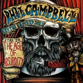 Phil Campbell & the Bastard Sons - The Age of Absurdity...