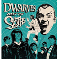 Dwarves, The / Sloths - split