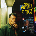James Hunter Six, The - Whatever It Takes