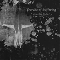 Parade of Suffering - Horrible Relief
