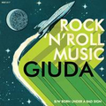 Giuda - Rock N Roll Music