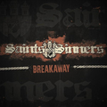 Saints & Sinners - Breakaway