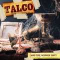 Talco - And The Winner Isnt lp