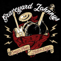 Graveyard Johnnys, The  - Songs From Better Days