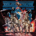 Deathrow - Riders of Doom (Remastered)