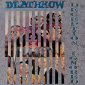 Deathrow - Deception Ignored (Remastered)