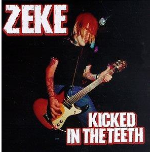 Zeke - Kicked in the Teeth lp