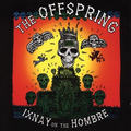 Offspring - Ixnay On The Hombre (20th Anniversary Gold)