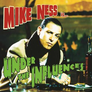 Mike Ness - Under the Influence