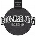Booze & Glory - Carry On