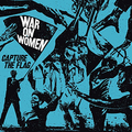 War On Women - Capture the Flag col lp