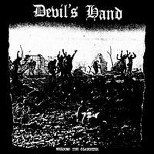 Devils Hand - Welcome to the slaughter