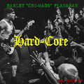 Harley Flanagan - Hard-Core lp