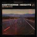 Hawthorne Heights - Bad Frequencies col lp