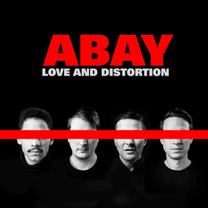 Abay - Love And Distortion
