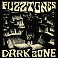 Fuzztones, The - Dark Zone