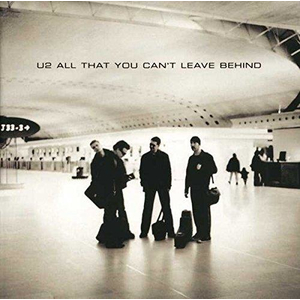 U2 - All That You Cant Leave Behind (Remaster 2017)