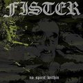 Fister - No Spirit Within col lp