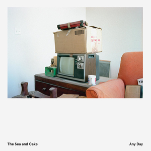 Sea & Cake, The - Any Day