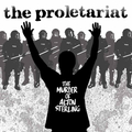 Proletariat, The - The Murder of Alton Sterling col 7