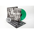 Street Dogs - Stand For Something Or Die For Nothing col....