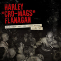 Harley Flanagan - The Original Cro-Mags Demos 1982/83 lp